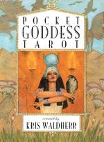 Pocket Goddess Tarot Deck by Kris Waldherr