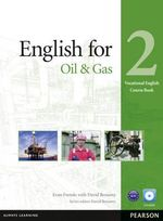 English for the Oil Industry Level 2 Coursebook and CD-ROM P by Evan Frendo